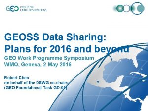 GEOSS Data Sharing Plans for 2016 and beyond