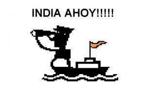 INDIA AHOY STEEL SECTOR World Steel Industry Top