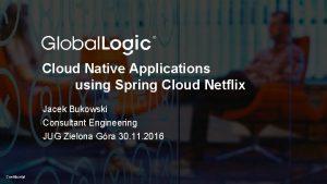 1 Cloud Native Applications using Spring Cloud Netflix