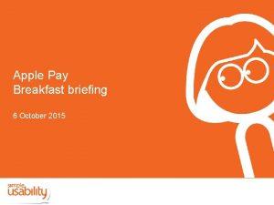 Apple Pay Breakfast briefing 6 October 2015 Apple