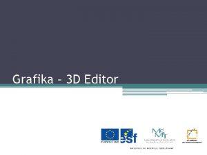 Grafika 3 D Editor Jak 3 D editor