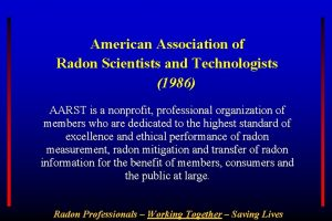 American Association of Radon Scientists and Technologists 1986