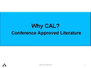 Why CAL Conference Approved Literature WSO CAL Task