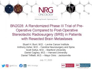 BN 2028 A Randomized Phase III Trial of