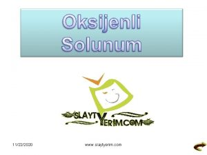 11222020 www slaytyerim com Oksijenli Solunum Aerobik Solunum