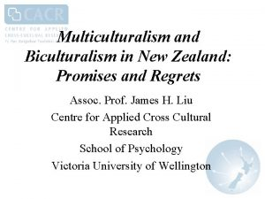 Multiculturalism and Biculturalism in New Zealand Promises and