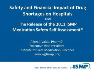 Safety and Financial Impact of Drug Shortages on