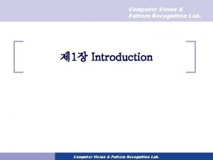 Computer Vision Pattern Recognition Lab 1 Introduction Computer