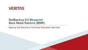 Net Backup 8 0 Blueprint Bare Metal Restore