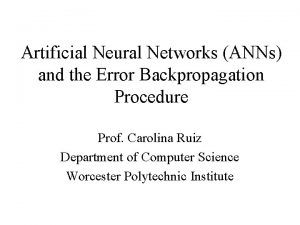 Artificial Neural Networks ANNs and the Error Backpropagation