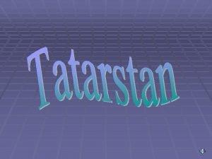Tatarstan liegt in dem Ostteil der Osteuropischen Ebene
