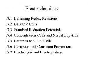 Electrochemistry 17 1 Balancing Redox Reactions 17 2