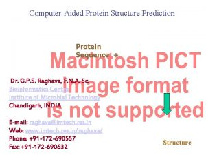 ComputerAided Protein Structure Prediction Protein Sequence Dr G