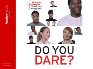 VIDEO 1 Do you Dare joining Auchan Executive