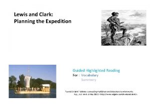 Lewis and Clark Planning the Expedition Guided Highlighted