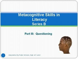 Metacognitive Skills in Literacy Series B Part III
