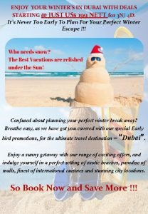 ENJOY YOUR WINTERS IN DUBAI WITH DEALS STARTING