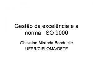 Gesto da excelncia e a norma ISO 9000