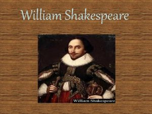 William Shakespeare ndice Biografa Obras tragedia comedia y