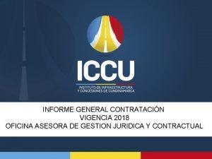 INFORME GENERAL CONTRATACIN VIGENCIA 2018 OFICINA ASESORA DE