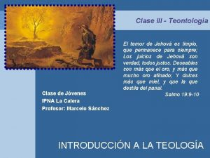 Clase III Teontologa Clase de Jvenes IPNA La