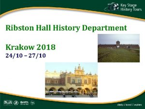 Ribston Hall History Department Krakow 2018 2410 2710