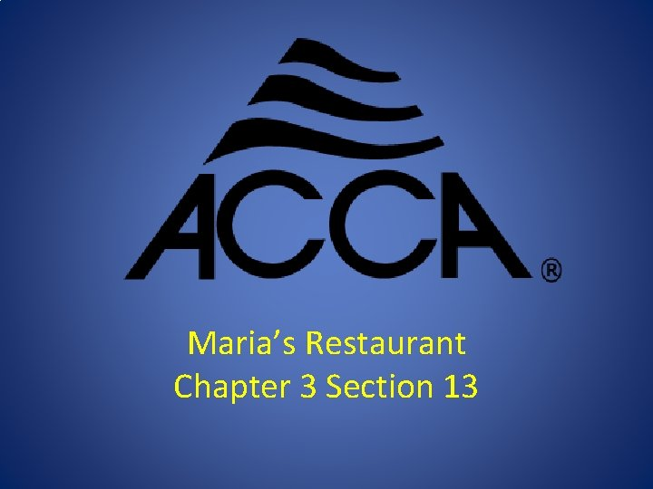 Marias Restaurant Chapter 3 Section 13 Supply Return