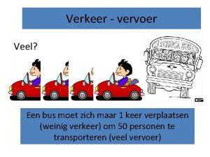 Verkeer vervoer Veel Een bus moet zich maar