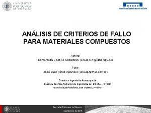 ANLISIS DE CRITERIOS DE FALLO PARA MATERIALES COMPUESTOS