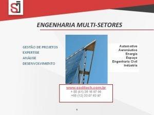 ENGENHARIA MULTISETORES Automotivo Aeronutico Energia Espao Engenharia Civil
