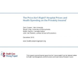 The Price Aint Right Hospital Prices and Health