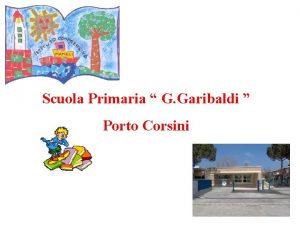 Scuola Primaria G Garibaldi Porto Corsini Scuola Primaria