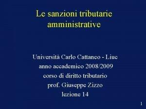 Le sanzioni tributarie amministrative Universit Carlo Cattaneo Liuc