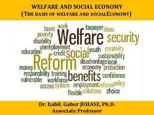 WELFARE AND SOCIAL ECONOMY THE BASIS OF WELFARE