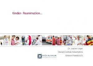 Kinder Reanimation Dr Joachim Unger Oberarzt Zentrale Notaufnahme
