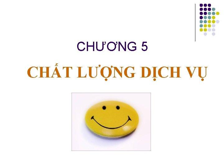 CHNG 5 CHT LNG DCH V CHT LNG