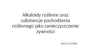 Alkaloidy rolinne oraz substancje pochodzenia rolinnego jako zanieczyszczenie