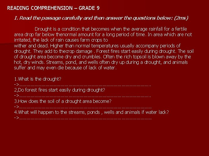 READING COMPREHENSION GRADE 9 I Read the passage