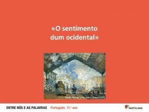 O sentimento dum ocidental Claude Monet Gare SaintLazare