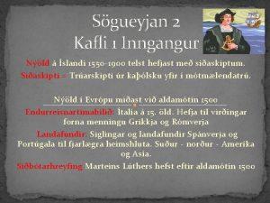 Sgueyjan 2 Kafli 1 Inngangur Nld slandi 1550