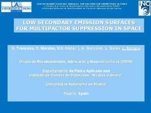 LOW SECONDARY EMISSION SURFACES FOR MULTIPACTOR SUPPRESSION IN