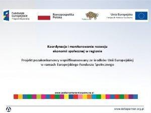 Koordynacja i monitorowanie rozwoju ekonomii spoecznej w regionie
