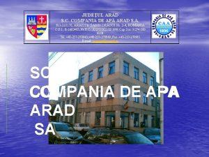 JUDEUL ARAD S C COMPANIA DE AP ARAD