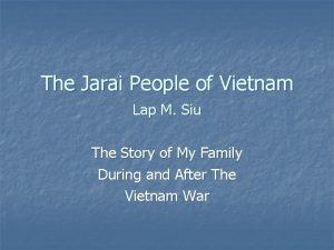 The Jarai People of Vietnam Lap M Siu