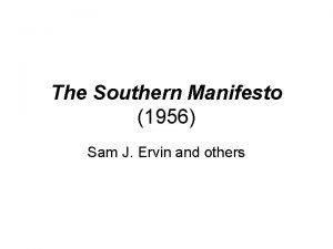 The Southern Manifesto 1956 Sam J Ervin and