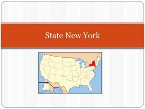 State New York Somthing about this state This