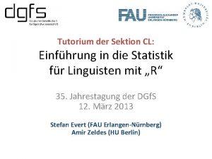 Tutorium der Sektion CL Einfhrung in die Statistik