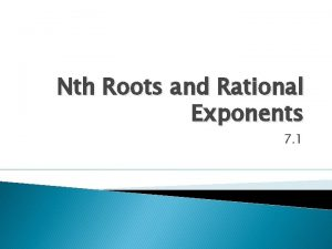 Nth Roots and Rational Exponents 7 1 Fastest