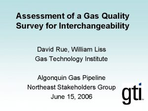 Assessment of a Gas Quality Survey for Interchangeability