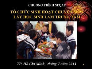 CHNG TRNH SEQAP T CHC SINH HOT CHUYN